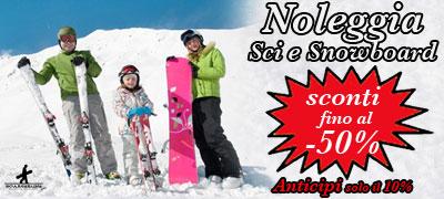 Noleggio sci e snowboard